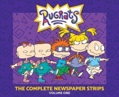 Rugrats : The Complete Newspaper Strips