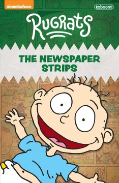 Rugrats : The Newspaper Strips