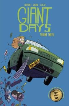 Giant days. Volume twelve
