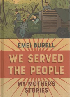 We Served the People : My Mother's Stories