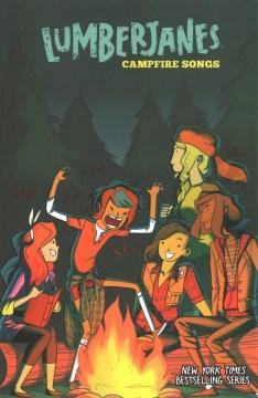 Lumberjanes - Campfire Songs