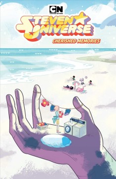 Steven Universe : cherished memories / created by Rebecca Sugar ; written by Taylor Robin ; illustrated by S.M. Mara ; colors by Ziyed A. Ayoub, chapters 33 & 34, Whitney Cogar, chapters 35 & 36; letters by Mike Fiorentino.