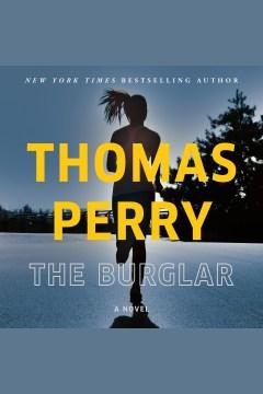 The burglar [electronic resource].