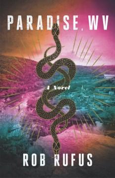 Paradise, WV : a novel