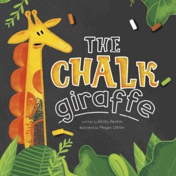 The chalk giraffe