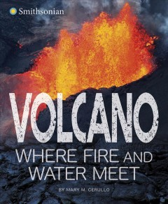 Volcano, where fire and water meet / Where Fire and Water Meet