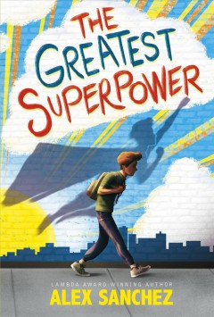 The greatest superpower : a novel