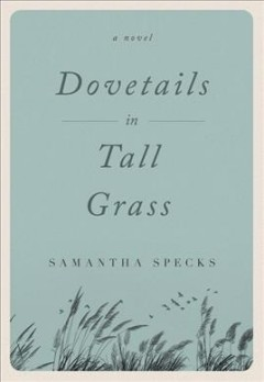 Dovetails in Tall Grass