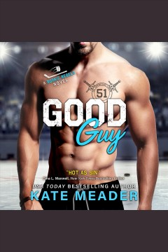 Good guy [electronic resource] / Kate Meader.