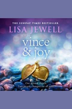 Vince & Joy [electronic resource] / Lisa Jewell.