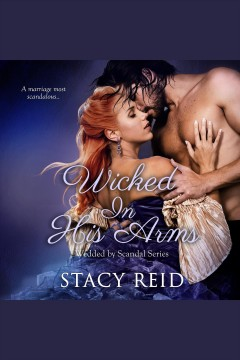 Wicked in his arms [electronic resource] / Stacy Reid.