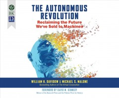 Autonomous Revolution, The: Reclaiming the Future We've Sold to Machines (CD)