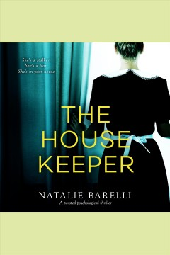 The housekeeper [electronic resource] / Natalie Barelli.
