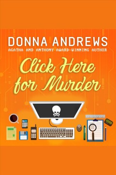 Click here for murder [electronic resource] / Donna Andrews.