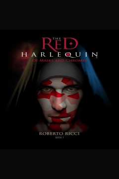 Of masks and chromes [electronic resource] / Roberto Ricci.