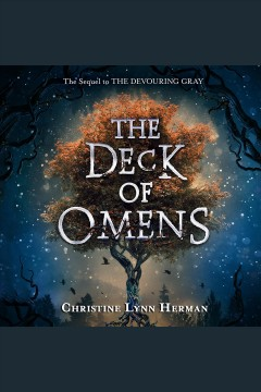 The deck of omens [electronic resource] / Christine Lynn Herman.