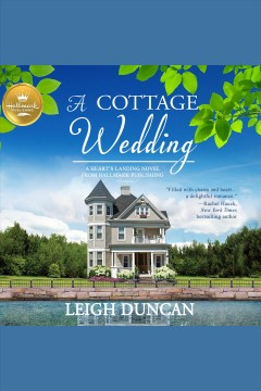 A cottage wedding [electronic resource] / Leigh Duncan.