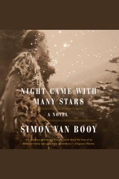 Night came with many stars [electronic resource] / Simon Van Booy.