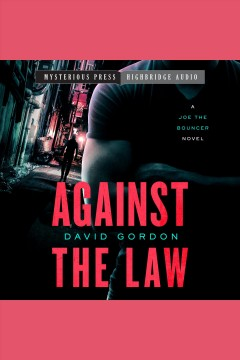 Against the law [electronic resource] / David Gordon.