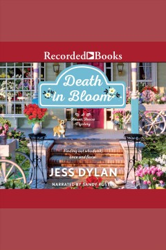 Death in bloom [electronic resource] / Jess Dylan