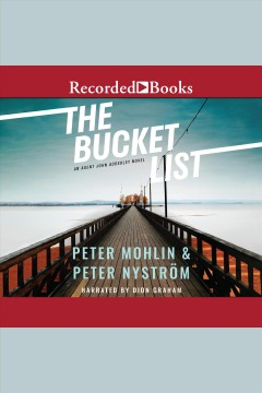 The bucket list [electronic resource] / Peter Mohlin