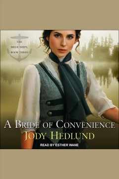A bride of convenience [electronic resource] / Jody Hedlund.