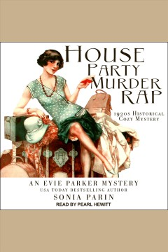 House party murder rap [electronic resource] / Sonia Parin.