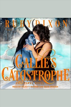 Callie's catastrophe [electronic resource].