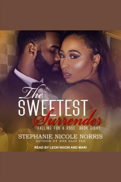 The sweetest surrender [electronic resource] / Stephanie Nicole Norris.