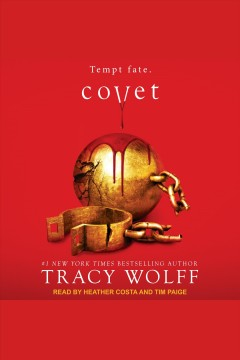 Covet [electronic resource] / Tracy Wolff.