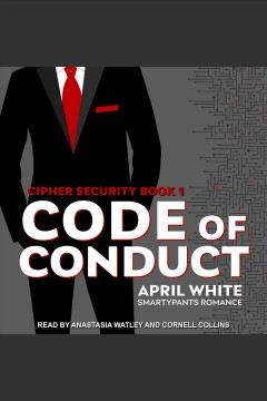 Code of conduct [electronic resource] / Smartypants Romance and April White.