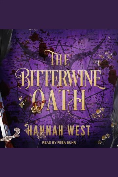 The bitterwine oath [electronic resource] / by Hannah West.