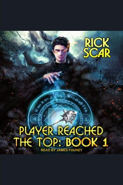 Player reached the top : book 1 [electronic resource] / Rick Scar.
