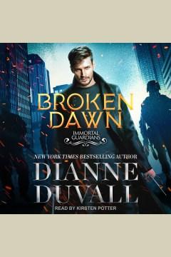 Broken dawn [electronic resource] / Dianne Duvall.