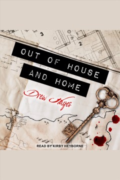 Out of House and Home : Fred, the Vampire Accountant Series, Book 7 [electronic resource] / Drew Hayes.