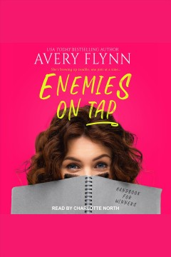 Enemies on tap [electronic resource] / Avery Flynn.