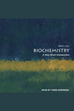 BIOCHEMISTRY : a very short introduction [electronic resource].