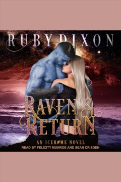 Raven's Return : Icehome Series, Book 11 [electronic resource].