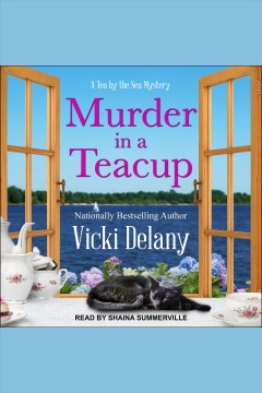 Murder in a teacup [electronic resource] / Vicki Delany.