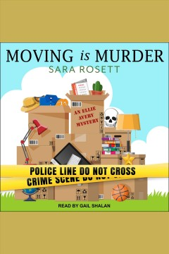 Moving is murder [electronic resource] / Sara Rosett.