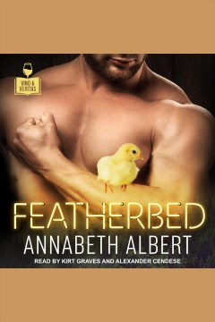 Featherbed [electronic resource] / Annabeth Albert.