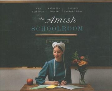 An Amish Schoolroom (CD)