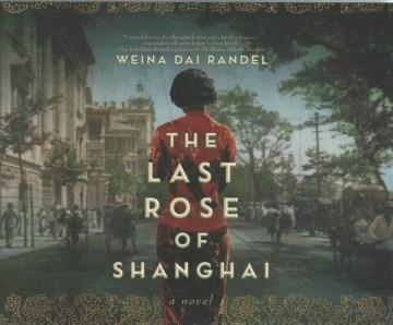 The Last Rose of Shanghai (CD)