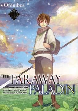 The Faraway Paladin Omnibus 1