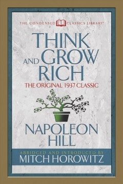 Think and grow rich Napoleon Hill.