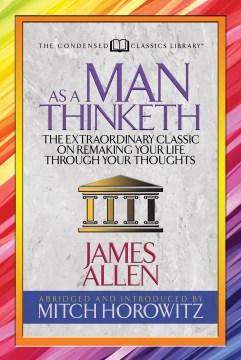 As a man thinketh James Allen.