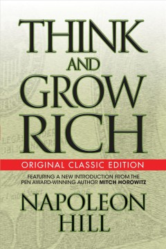 Think and grow rich Napolean Hill.