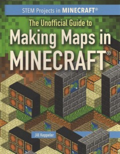 The Unofficial guide to making maps in Minecraft