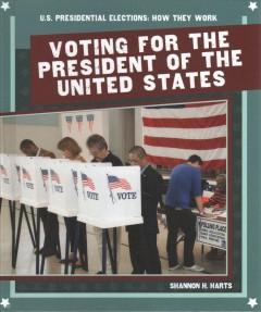 Voting for the President of the United States