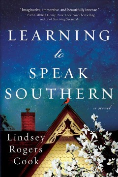Learning to speak southern Lindsey Rogers Cook.